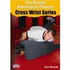 Tom Brands: Cross Wrist Series