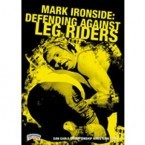 Mark Ironside: Defending Against Leg Riders