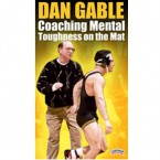 Dan Gable: Coaching Mental Toughness