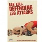 Rob Koll: Defending Leg Attacks