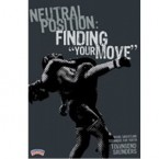 Wrestling Neutral Position-Finding Your Move""""